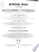 Dictionnaire fran  ais illustr   et encyclop  die universelle pouvant tenir lieu de tous les vocabulaires et de toutes les encyclop  dies