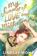 My Summer of Love and Misfortune Book PDF
