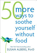 Book 50 More Ways to Soothe Yourself Without Food