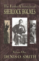 The Further Chronicles of Sherlock Holmes