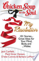 Chicken Soup for the Soul  My Resolution