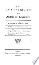 The Critical Review, Or, Annals Of Literature : ...