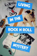 Living in the Rock N Roll Mystery