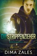 Die Strippenzieher - The Thought Pushers (Gedankendimensionen: Buch 2)