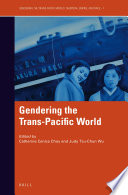 Gendering the Trans Pacific World