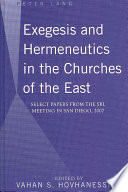 Exegesis and Hermeneutics in the Churches of the East