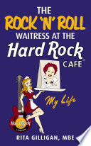 The Rock  N    Roll Waitress at the Hard Rock Cafe