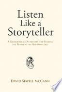 Listen Like A Storyteller