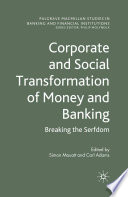 Corporate And Social Transformation Of Money And Banking