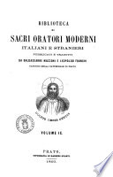Biblioteca di sacri oratori moderni italiani e stranieri pubblicati e tradotti da Baldassarre Mazzoni e Leopoldo Franchi