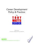 Career Development Policy   Practice  The Tony Watts Reader