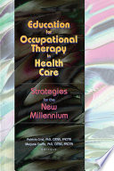 Education for Occupational Therapy in Health Care