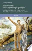 Les Divinit  s de la mythologie grecque   La d  symbolisation et l interpr  tation