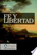 Fe Y Libertad, Vol. 1, No. 1 : ...