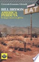 America perduta  In viaggio attraverso gli Usa