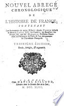 Nouvel Abrégé chronologique de l'Histoire de France. ... Troisième édition, revuë, etc