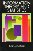 Information Theory and Statistics