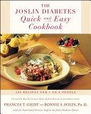 The Joslin Diabetes Quick And Easy Cookbook