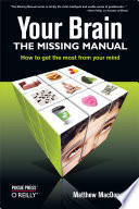 Your Brain  The Missing Manual