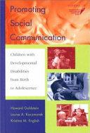 Promoting Social Communication