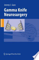 Gamma Knife Neurosurgery book