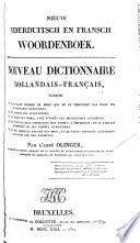 Nieuw nederduitsch en fransch woordenboek