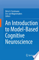 An Introduction To Model Based Cognitive Neuroscience