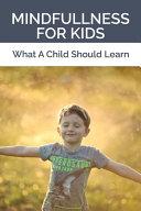 Mindfullness For Kids