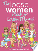 The Loose Women Book for Lovely Mums