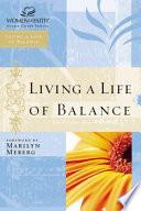 Living a Life of Balance