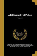 BIBLIOGRAPHY OF FISHES