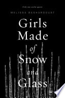 Girls Made of Snow and Glass Book Cover