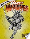 How to Draw Manga Warriors