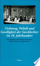 Ordnung, Politik und Geselligkeit der Geschlechter im 18. Jahrhundert