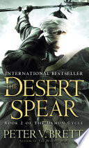 The Desert Spear  Book Two of The Demon Cycle