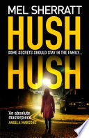 Hush Hush   An absolute masterpiece    Angela Marsons  the most gripping crime thriller of 2018