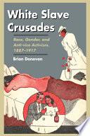 White Slave Crusades