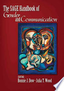 The SAGE Handbook of Gender and Communication