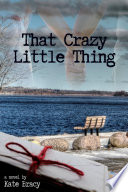 That Crazy Little Thing