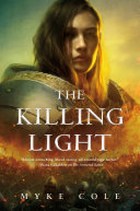 The Killing Light : and her allies are marching...