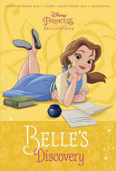Disney Princess Beginnings  Belle s Discovery  Disney Princess