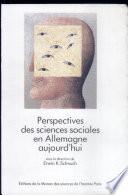 illustration Perspectives des sciences sociales en Allemagne aujourd'hui, textes couronnés par le prix de la fondation Fritz Thyssen 1981-1985