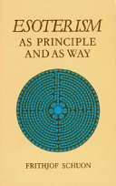 Esoterism as Principle and as Way