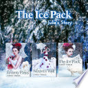 The Ice Pack Box Set  Julie s Story