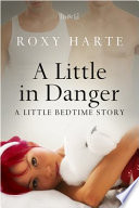 A Little in Danger
