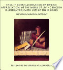 English Book-Illustration of To-day: Appreciations of the Work of Living English Illustrators With Lists of Their Books