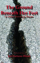 The Ground Beneath Her Feet Other Stories Poems book