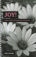 Joy   A Bible Study on Philippians for Women