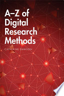 A Z Of Digital Research Methods