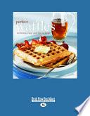 Perfect Waffles